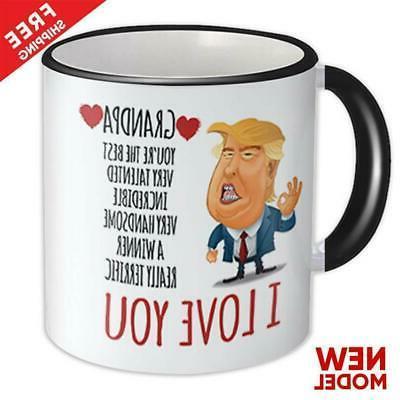gift for grandpa donald trump love you