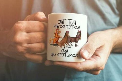 Horse Lover Put The Coffee Down and Come Feed Us Coffee Mug