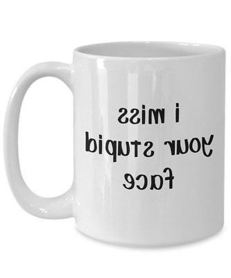 I Stupid Face Stupidity Mugs Funny Coffee Cup -