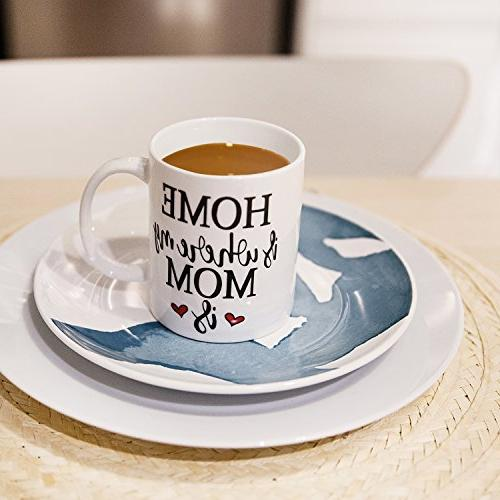 Inspirational Gifts Mom Coffee HOME is where my MOM is - Mom Tea Cup on Mother's Day Gifts Son 15
