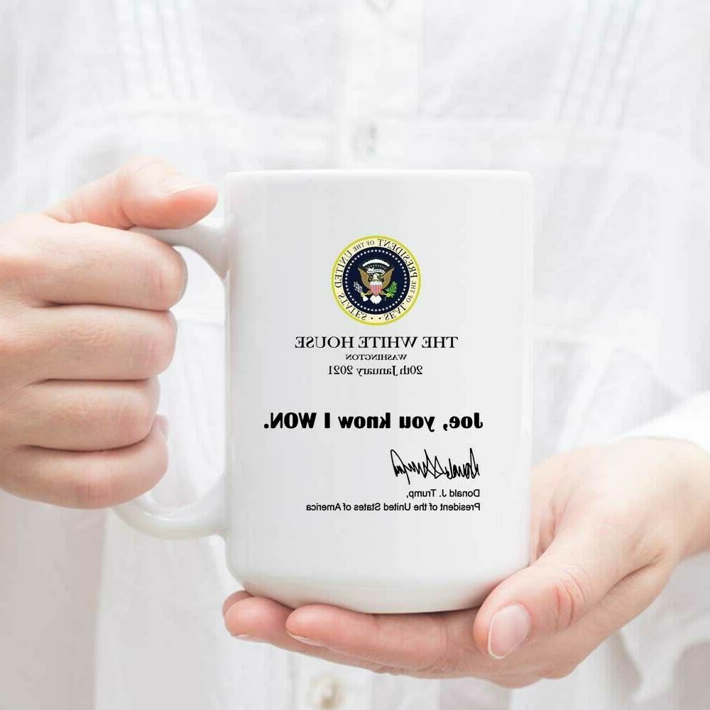 Joe You Won Funny Trump White House Note Trump Mug