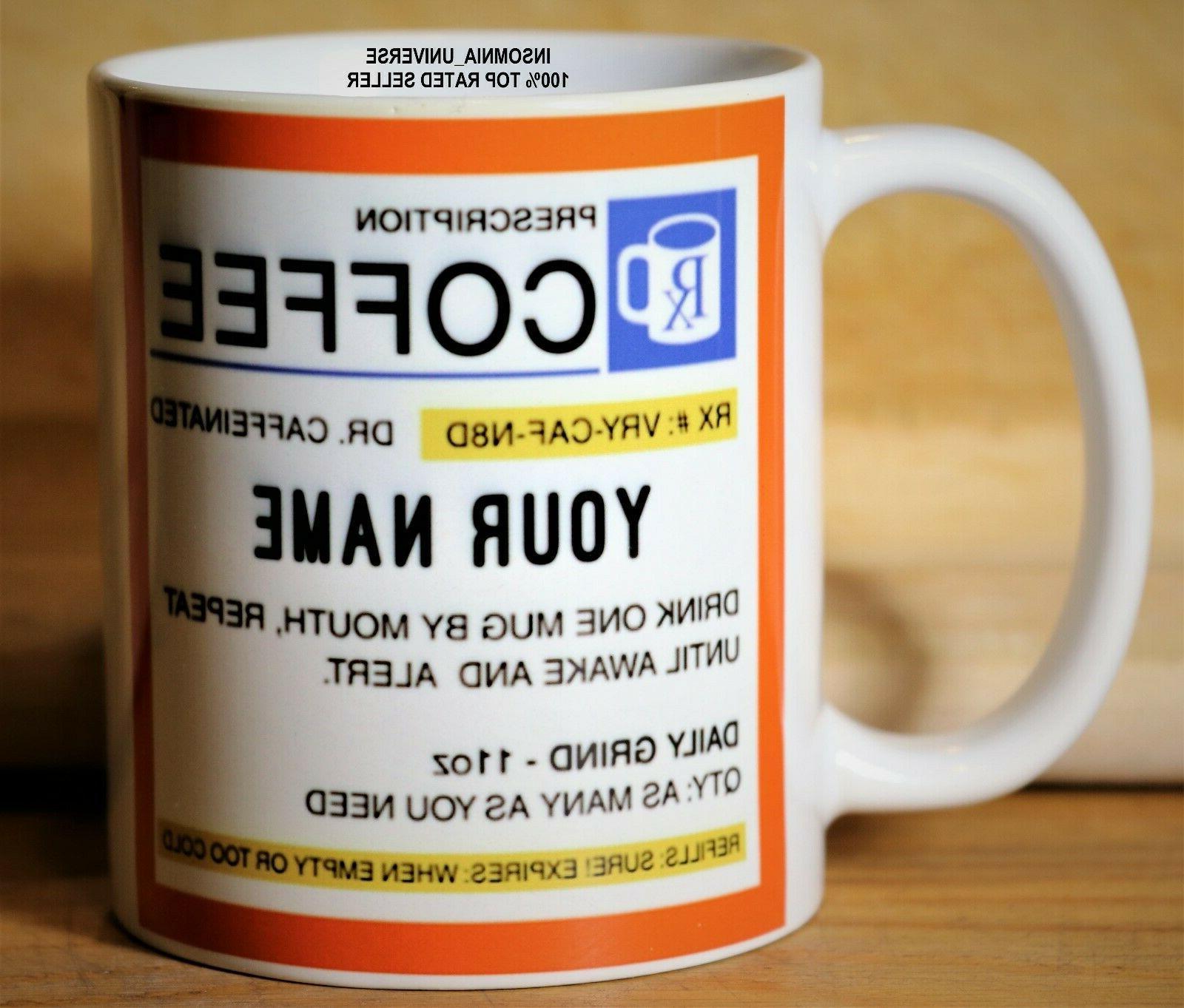 Personalized Prescription Mug!!! Perfect Gift!