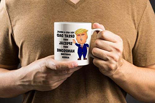 Trump Dad Mug - Funny - Donald Republicans Gift -