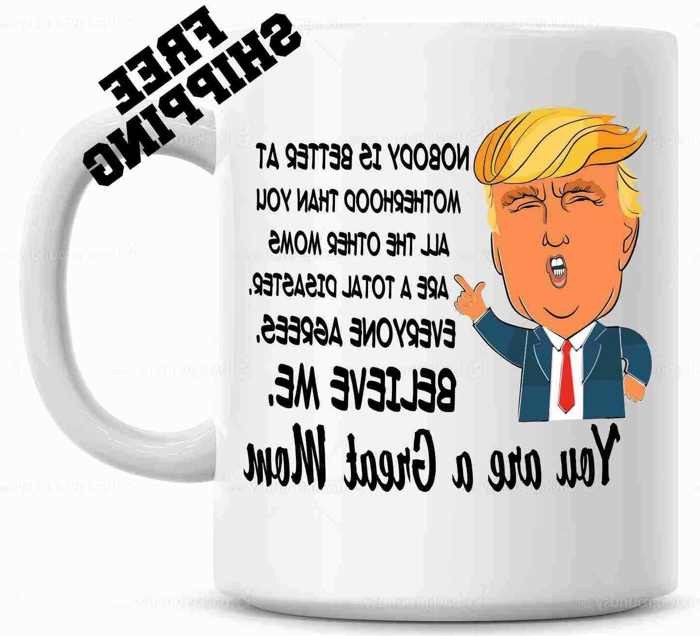 trump mothers day mug mothers day gift