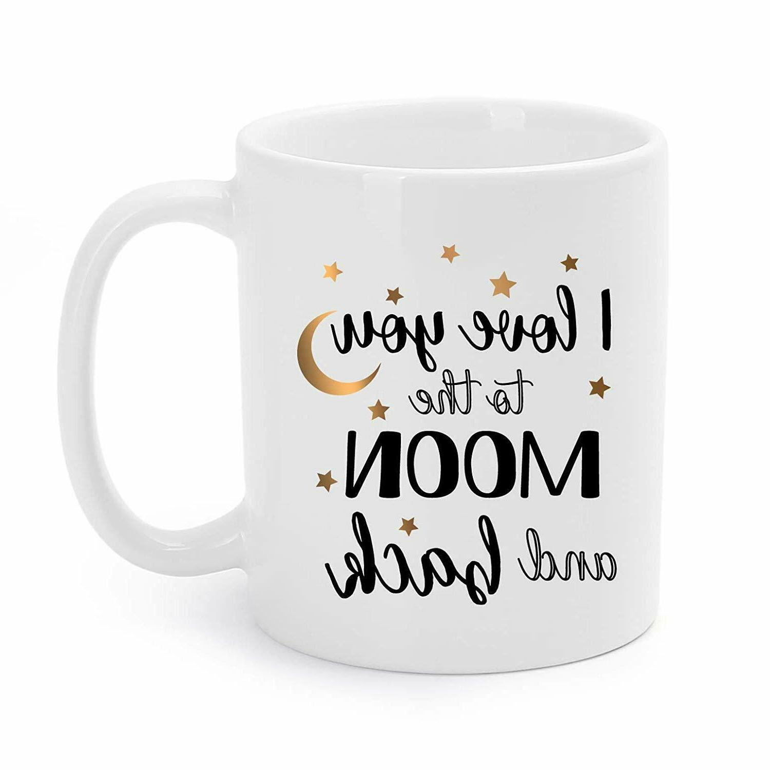 Valentine's Day Gift Mugs Funny I Love You to the Moon and B