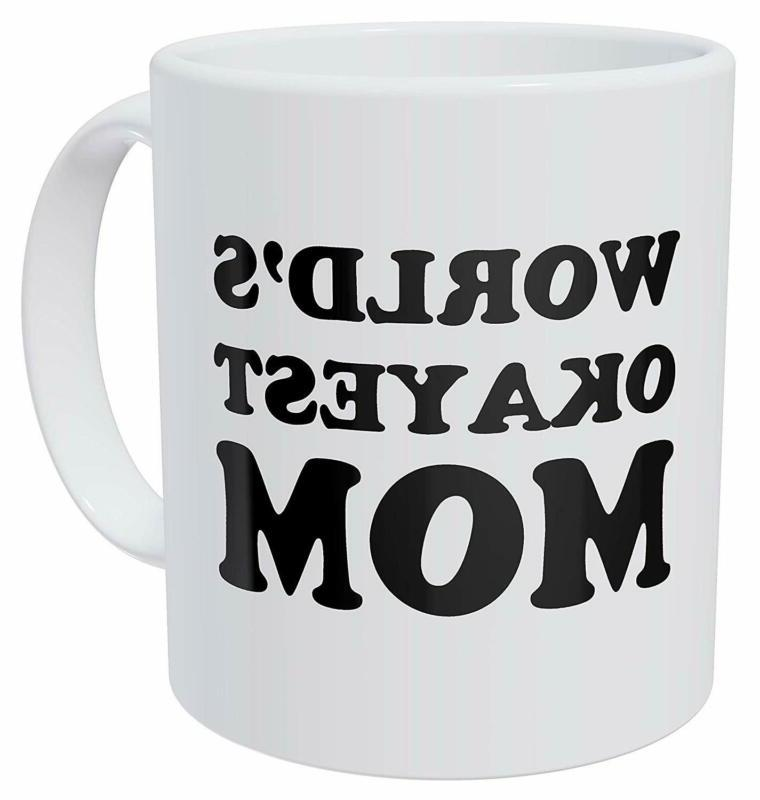 Della Pace World'S Okayest Mom, Mothers Day 11 Ounces Funny