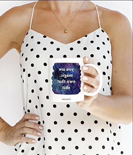 You Magic. Own That Badass Slay Amazing Woman Birthday Gift Idea Mom Daughter Soul Bestie 11oz Coffee Digibuddha