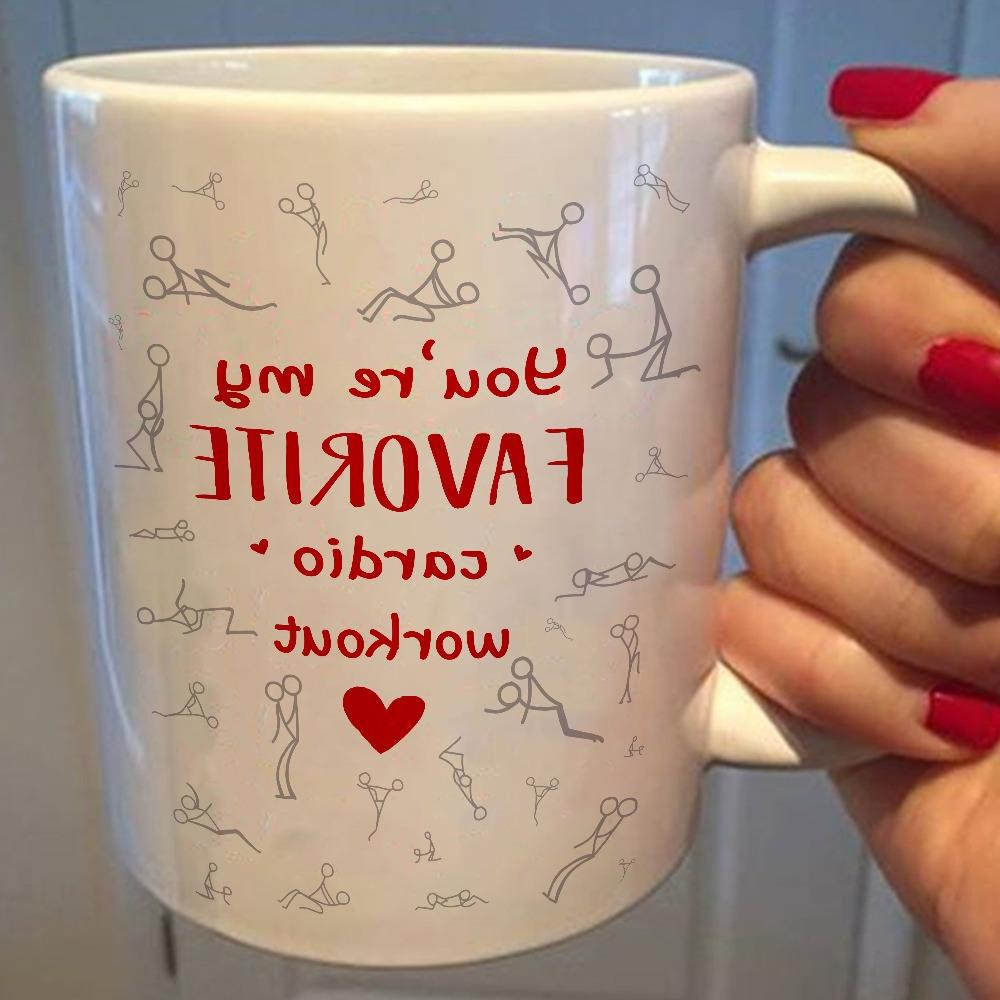 You're My Favorite Cardio Workout - Funny Valentine Day Coff