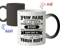 Magic Mug Gift for Dear Wife Thanks for being my Wife- Funny