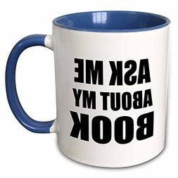"3dRose mug_161909_6""Ask Me About My Book Advertise Your Writ"