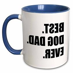 3dRose mug_184992_6 Best Dog Dad Ever - fun pet owner gifts