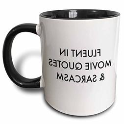 3dRose mug_202807_4 Fluent in movie quotes and sarcasm - Two
