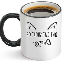 One Cat Short Of Crazy Funny Ceramic Coffee Mug 12oz - Uniqu