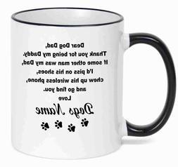 Personalized Coffee Mug  Dear Dog Dad Funny Mug With Your Do