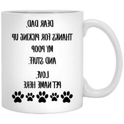 Personalized Name Dog Dad Mug Dear Dad Thanks For Picking Up