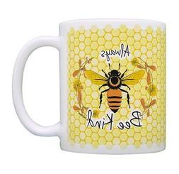 Pun Gifts Always Bee Kind Cup Best Friend Gifts Honey Bee Ce