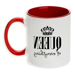 Queen of Everything funny red tone funny coffee mug! Perfect
