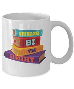 Reading Is My Thing Coffee & Tea Gift Mug for Book Lovers, B