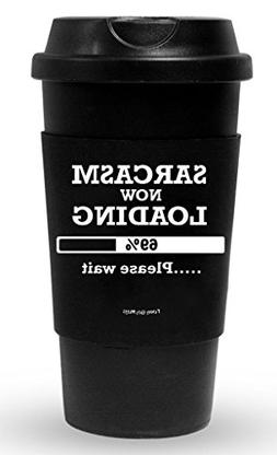 Funny Guy Mugs Sarcasm Now Loading Travel Tumbler With Remov