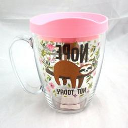 Sloth on a Tree Branch Tervis Mug 16 Oz Nope Not Today w Pin