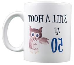 EverMug Still a Hoot at 50 - 50th Birthday Owl Gift Mug - 11