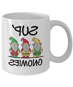 Sup' Gnomies Gnome Funny Graphic Novelty Gag Gift Quote Mug
