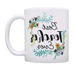 Teacher Gifts Best Teacher Ever Coffee Mug Floral Teaching C