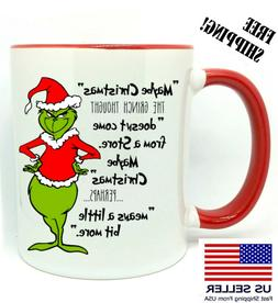 "The Grinch,"" Maybe Christmas"", Christmas Red Mug 11 oz, Coff"