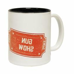 Ticket To The Gun Show Tea Coffee Mug Novelty Bodybuilder Gy