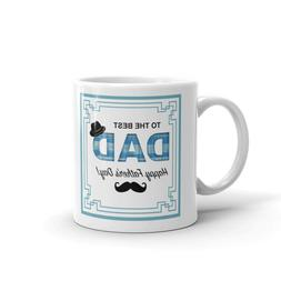 To The Best Dad Happy Father's Day Office Work Cup Gift Coff