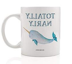 totally narly coffee mug funny