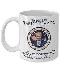 Trump Inauguration Mug - Trump President Mug - President Tru