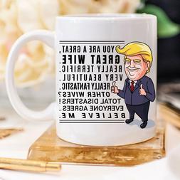 Trump Mug Gift for Wife Mug Anniversary Gifts for Wife - 15o