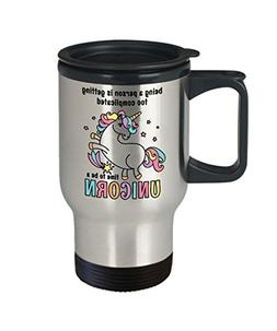 Unicorn Coffee Travel Mug Being A Person Is Getting Too Comp
