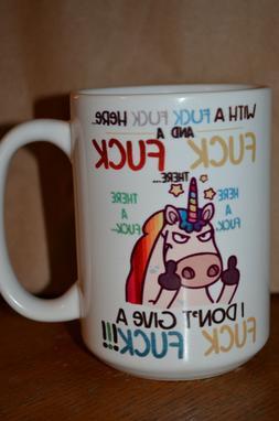 Unicorn Rude Funny Saying Coffee Mug  Gift 15oz  Large Coffe