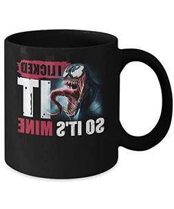 Venom I licked it so it's mine Mug Coffee Mug Gift Coffee