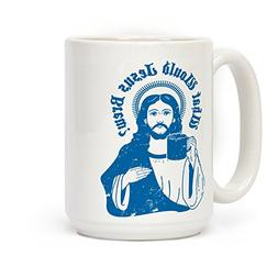 What Would Jesus Brew White 15 Ounce Ceramic Coffee Mug by L