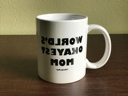Funny Guy Mugs World's Okayest Mom Mug 11 oz Ceramic Mug